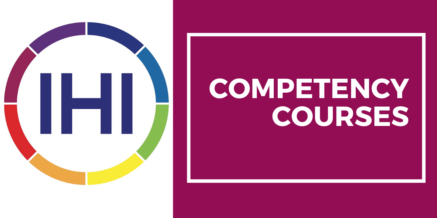 IHI Competency Courses