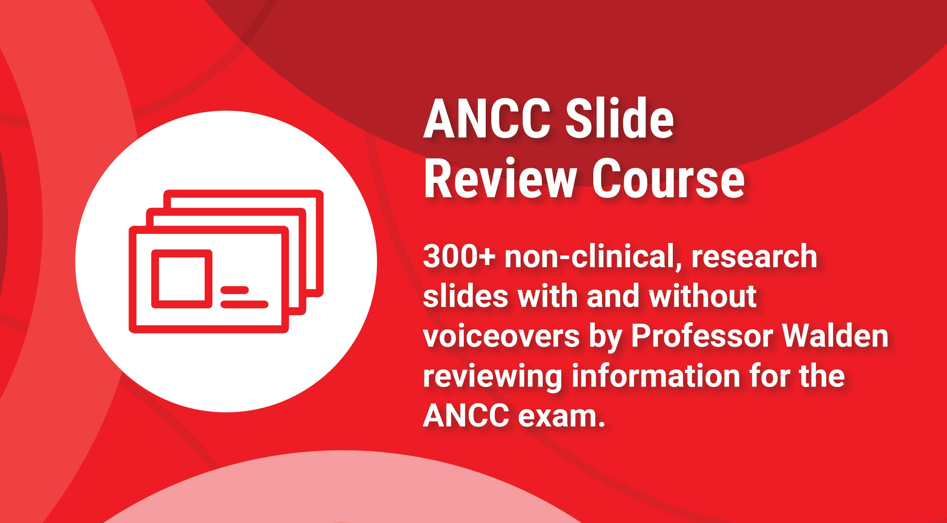 ANCC Slide Review Course