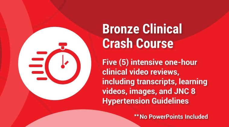 Bronze Clinical Crash Course