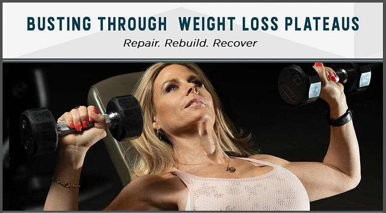 Busting Through Weight Loss Plateaus