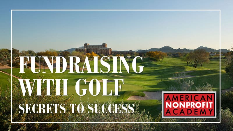 Fundraising With Golf:  Secrets to Success