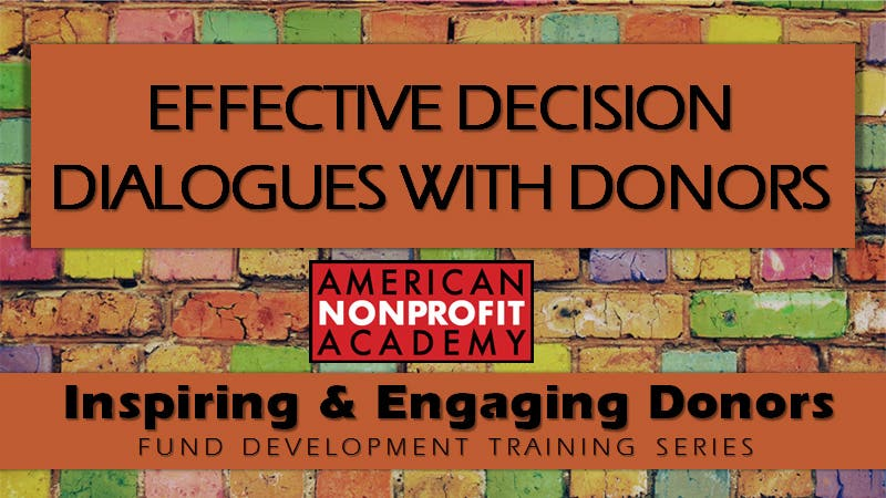 Effective Decision Dialogues with Donors