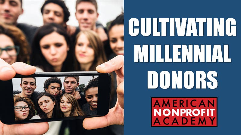 CULTIVATING MILLENNIAL DONORS