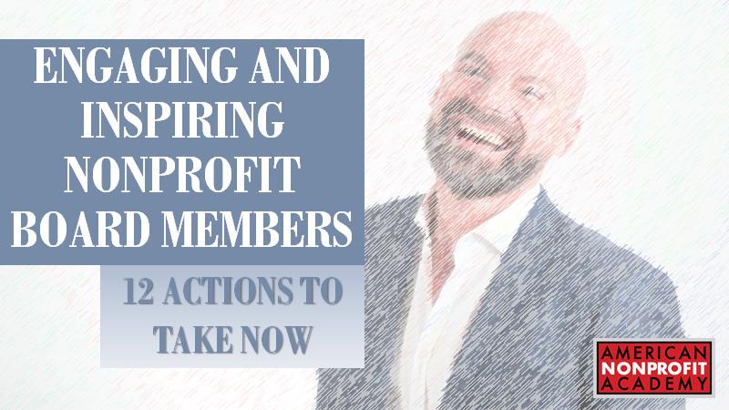 Engaging and Inspiring Nonprofit Board Members