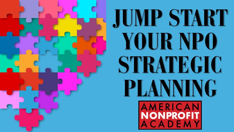 Jump Start Your NPO Strategic Planning