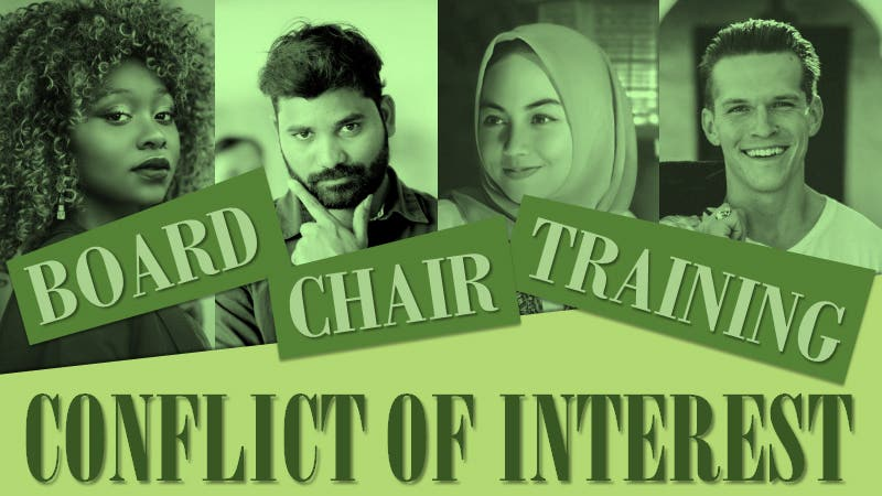 Board Chair Training - Conflict of Interest