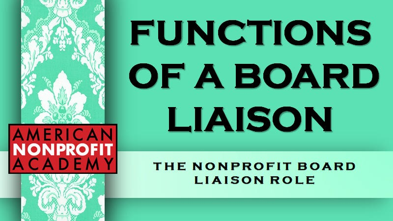 Functions of a Board Liaison