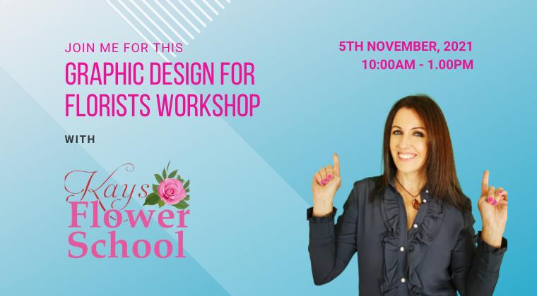 Graphic Design for Florists Workshop (Friday 5th Nov 10am - 1pm)