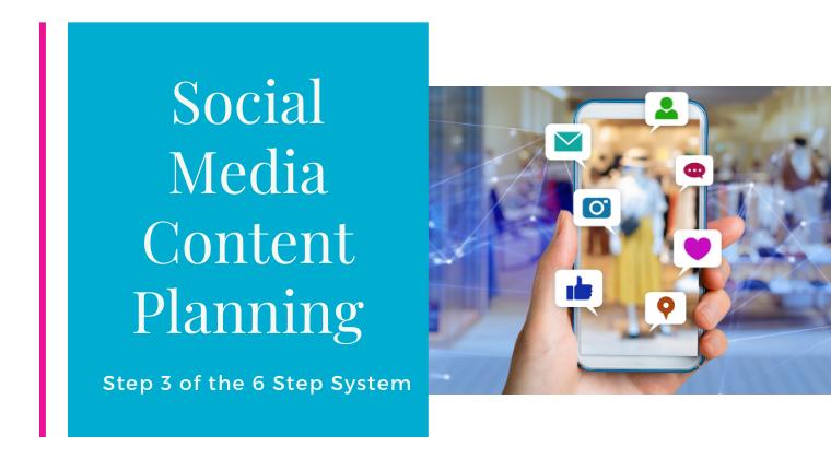 Step 3 - Social Media Content Planning
