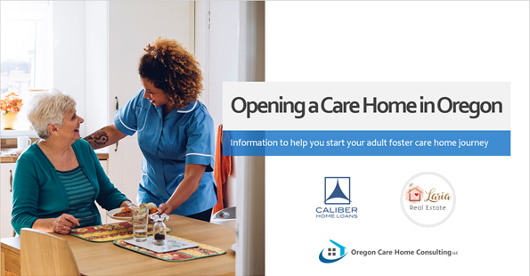 Free Info Session: Opening a Care Home in Oregon