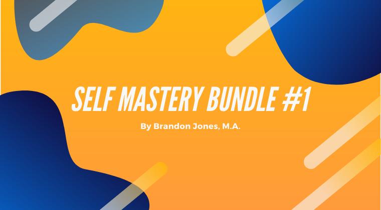 Self Mastery Bundle #1