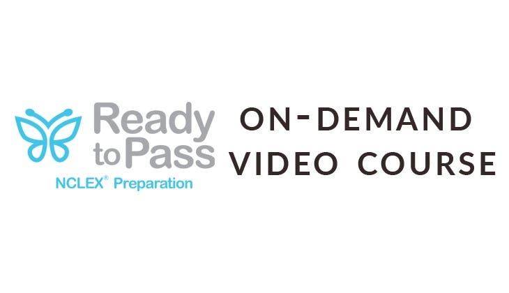 Ready to Pass NCLEX Review - On Demand Video