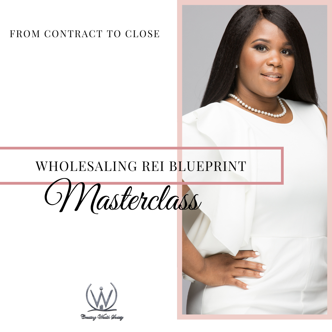 Wholesaling  REI Blueprint Masterclass