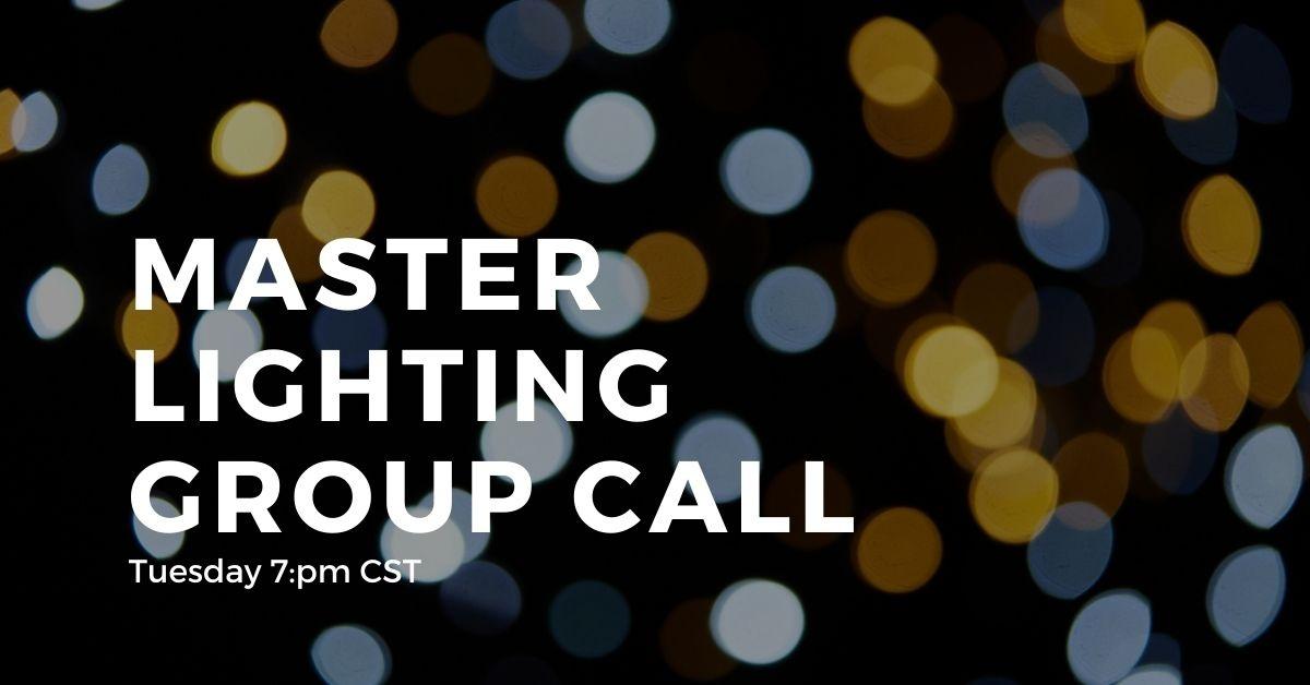 Master Lighting Online Coaching Calls