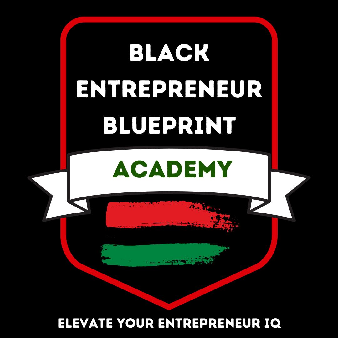 Black Entrepreneur Blueprint Academy