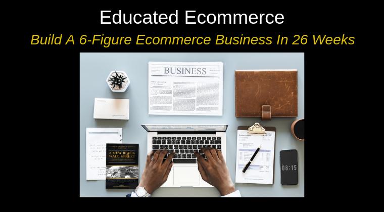 Educated Ecommerce