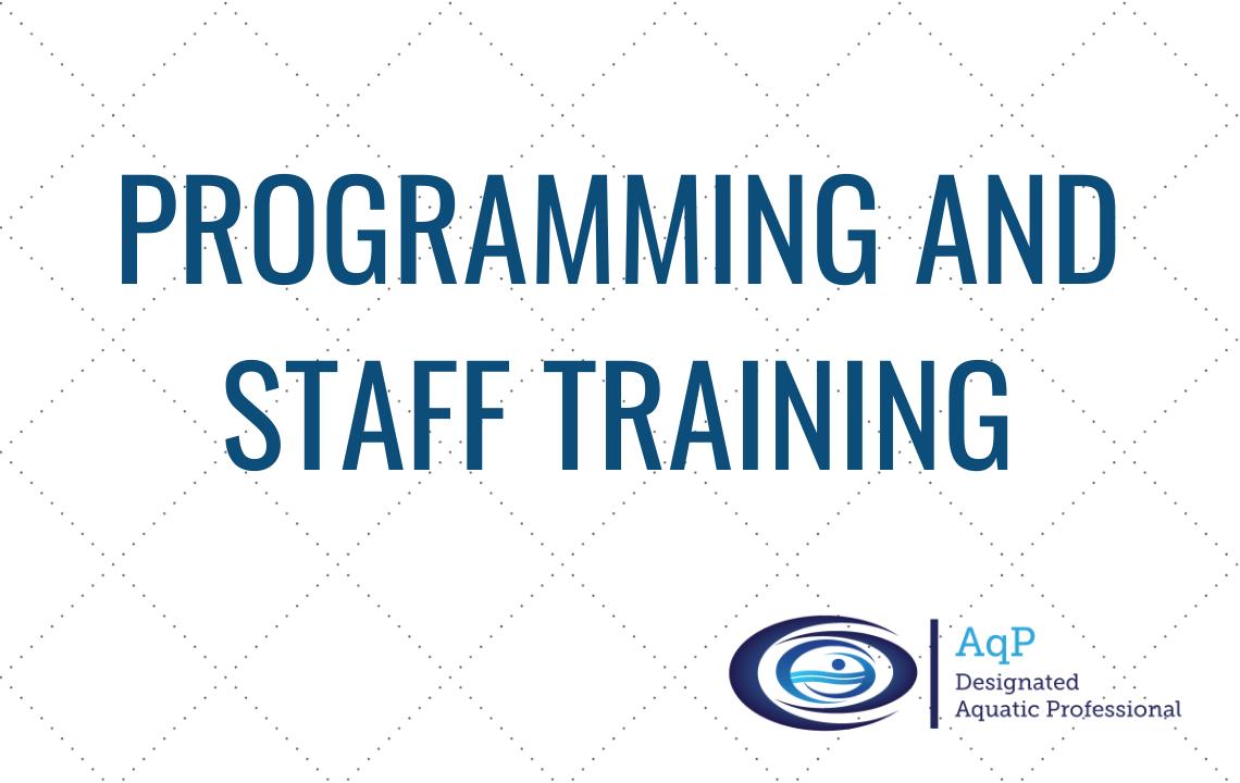 Programming and Staff Training