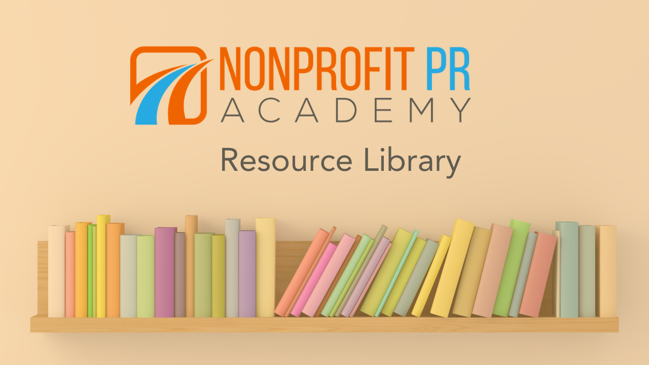 Nonprofit PR Academy Resource Library