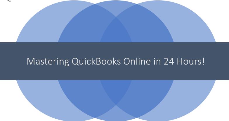 Mastering QuickBooks Online in 24 Hours!
