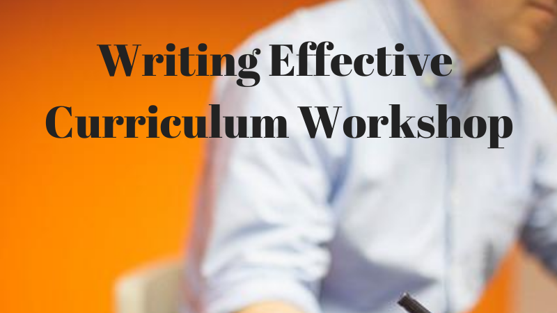 The Writing Effective Curriculum Workshop
