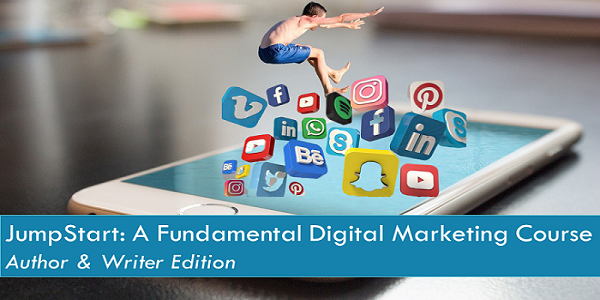 JumpStart: A Fundamental Digital Marketing Course
