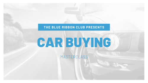 The Car Buying Masterclass