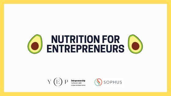 Nutrition for entrepreneurs