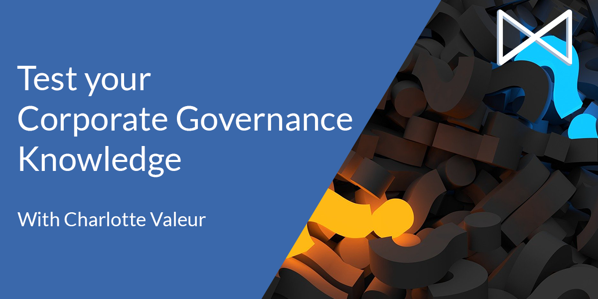 Test your Corporate Governance Knowledge