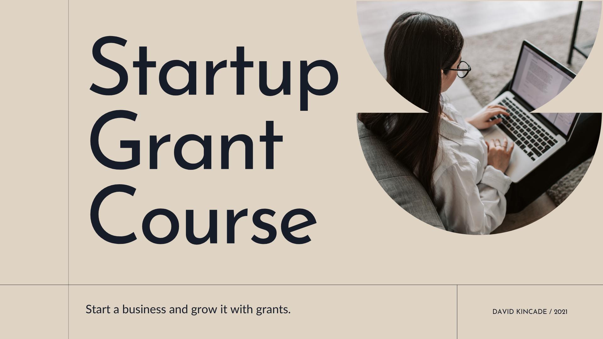 Startup Grant Course