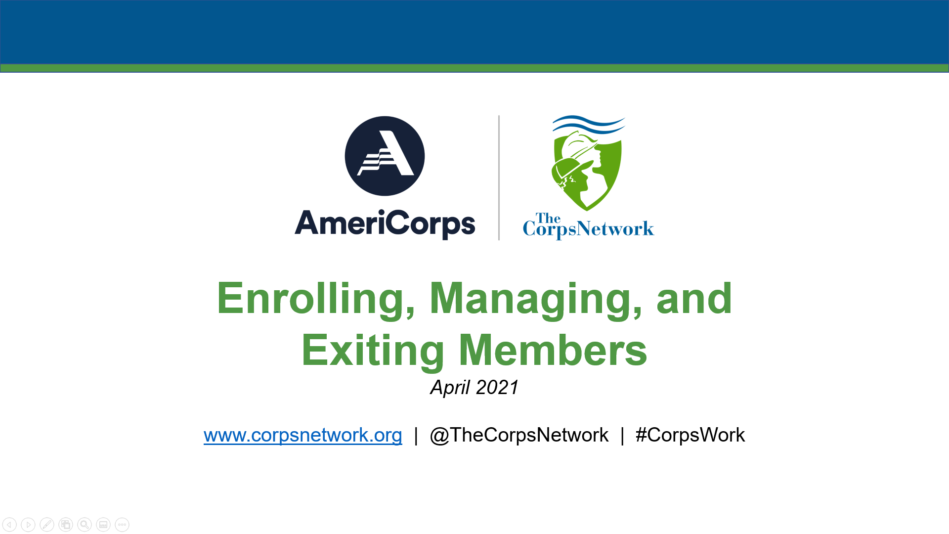 Enrolling, Managing, and Exiting Members