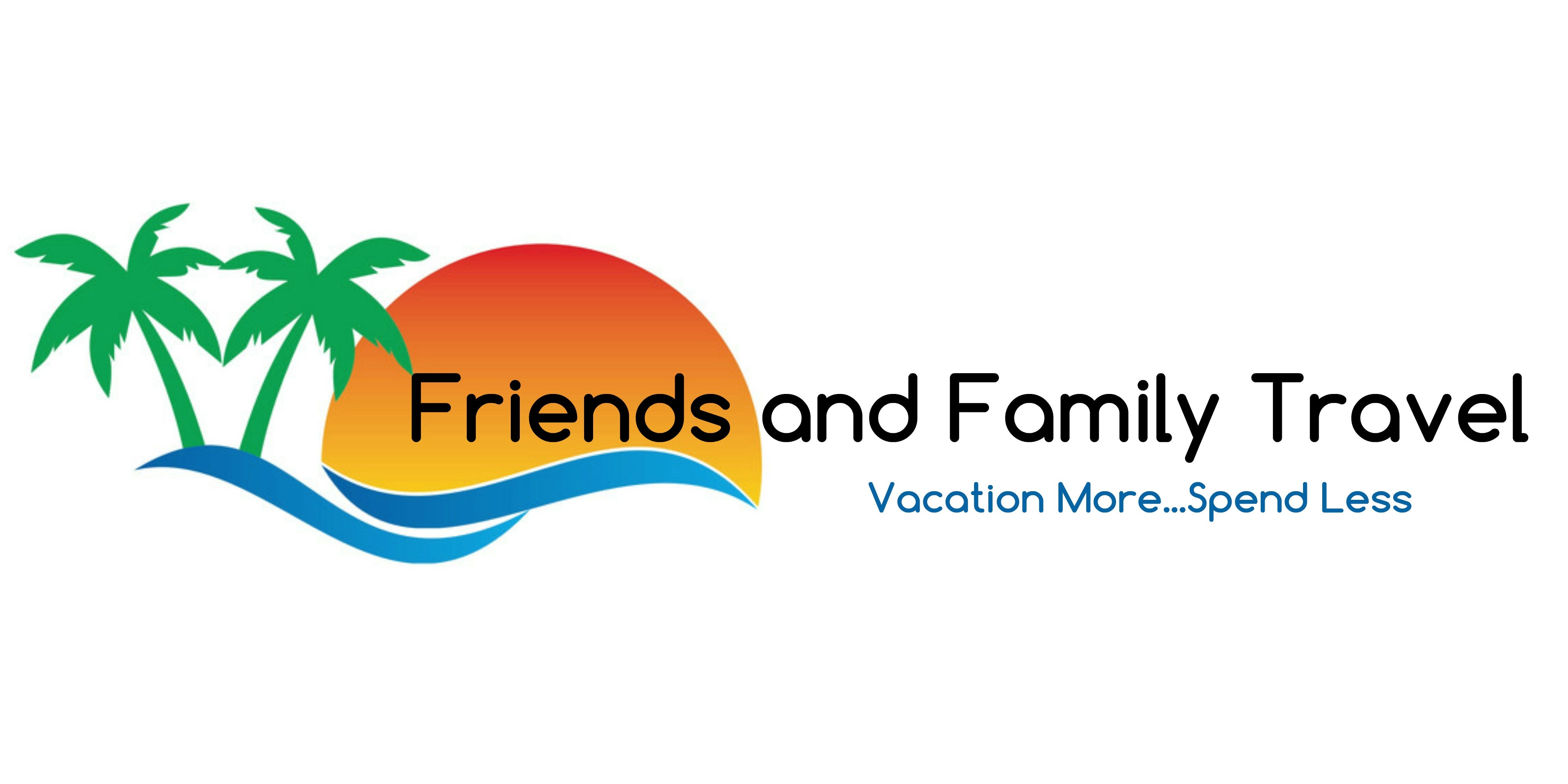 Friends and Family Travel