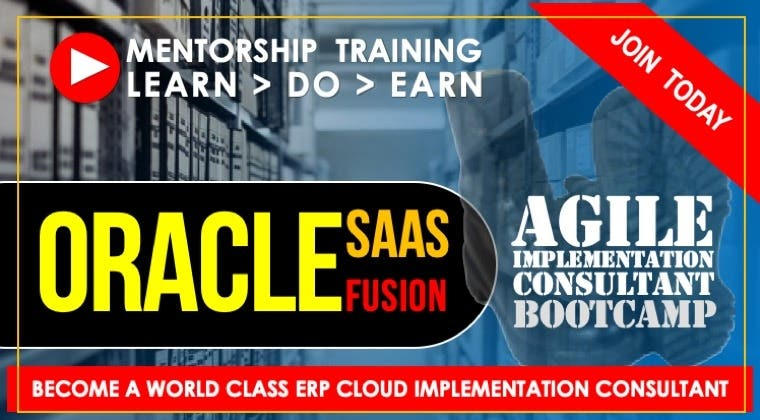 Oracle Cloud (SaaS): Fusion Financials - Agile Implementation Consultant Bootcamp (on-demand)