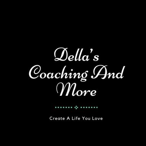 Della's Coaching And More