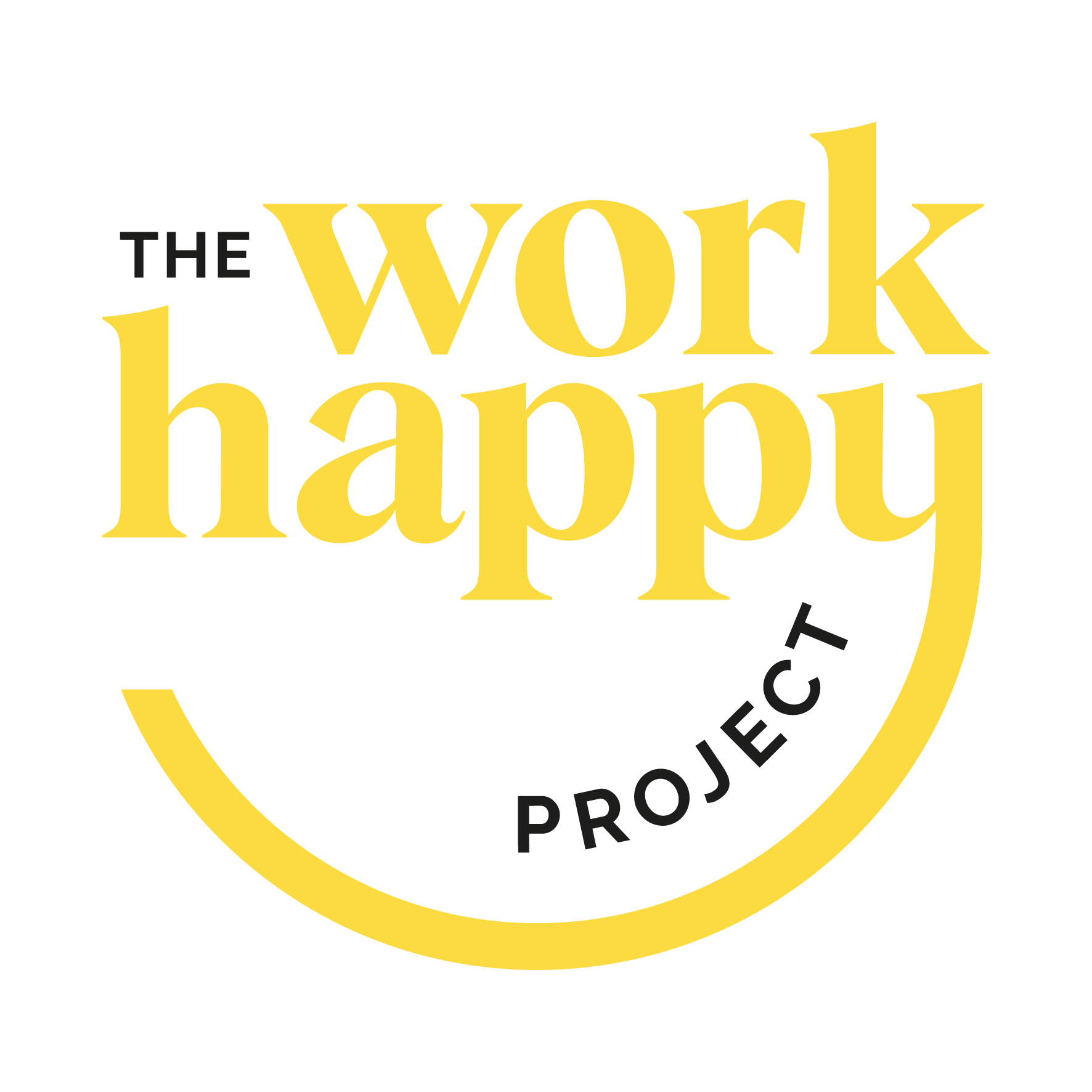 The Work Happy Project