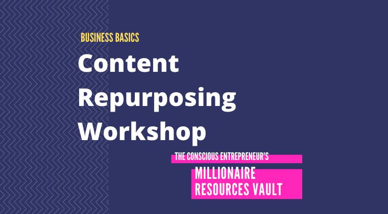 Content Repurposing Workshop (Fast Track Series)
