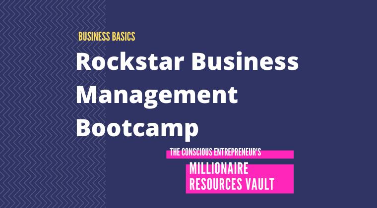 Rockstar Business Management Bootcamp (Fast Track Series)