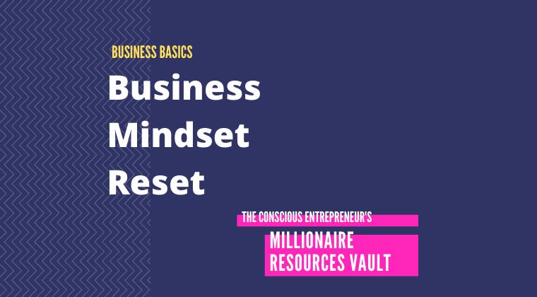 Business Mindset Reset (Fast Track Series)