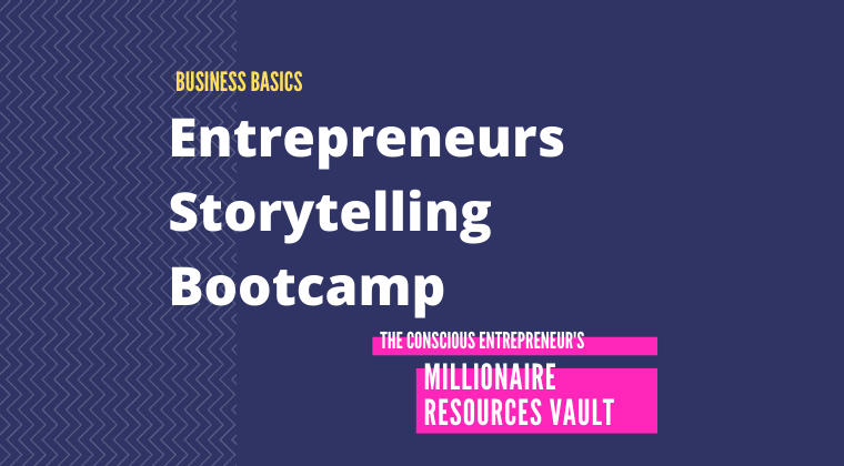 Entrepreneurs Storytelling Bootcamp (Fast Track Series)