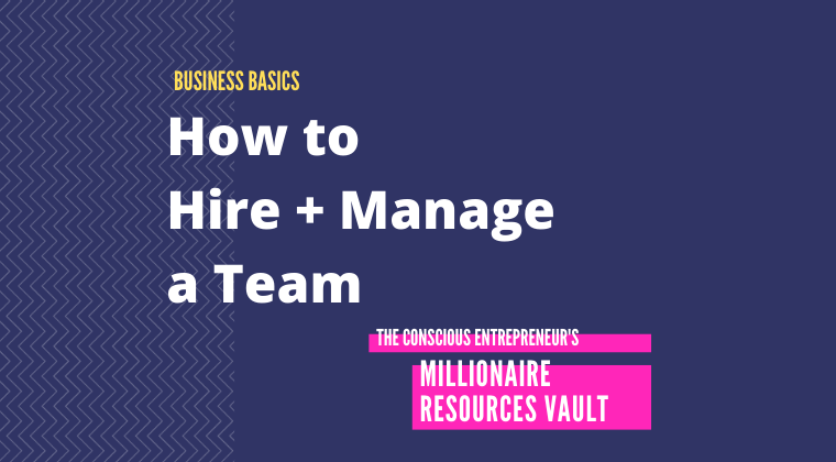 How to Hire + Manage a Team (Fast Track Series)