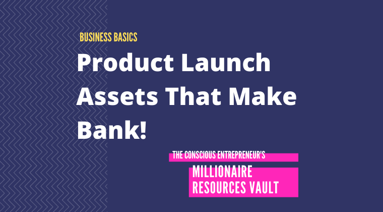 Product Launch Assets That Make Bank! (Fast Track Series)