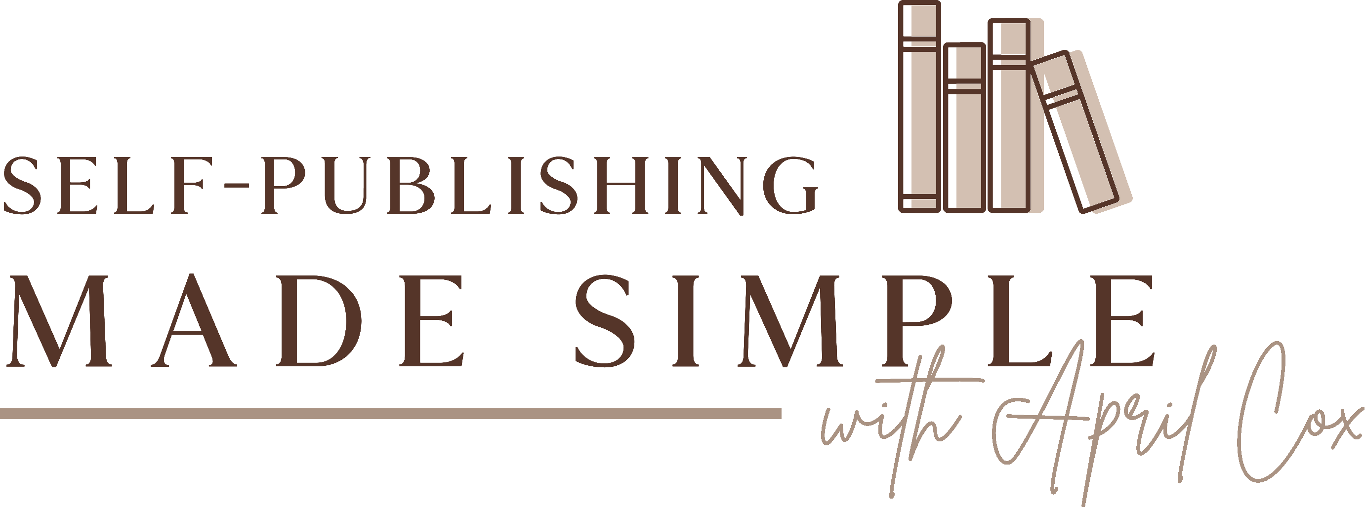 Self-Publishing Made Simple with April Cox