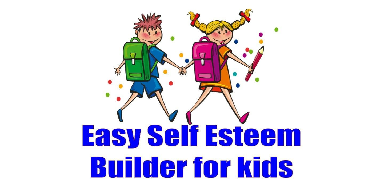 Easy Self Esteem Builder