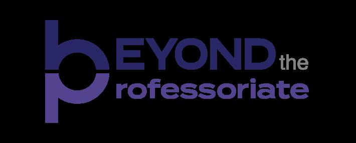 Beyond the Professoriate