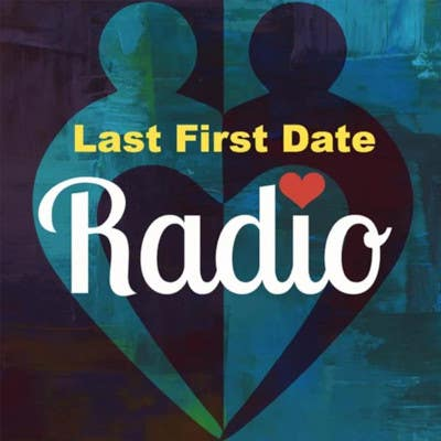 Thumbnail for Last First Date Radio