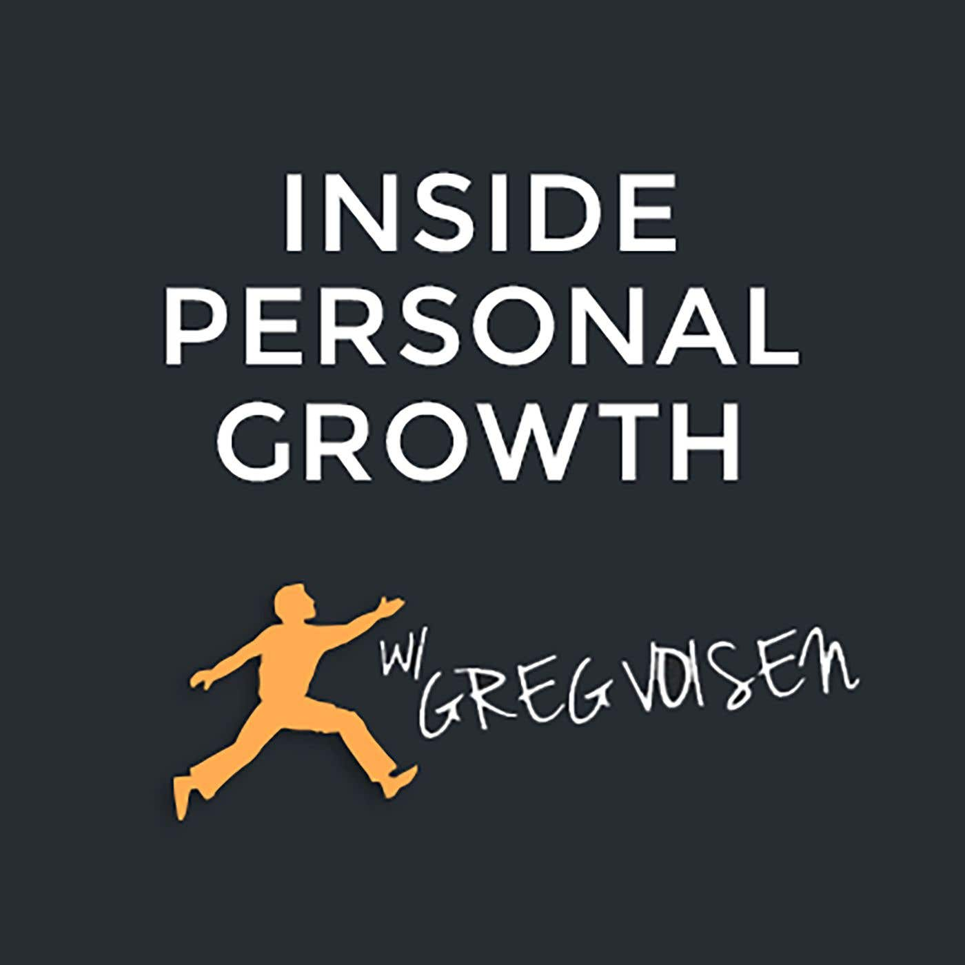 Thumbnail for Inside Personal Growth with Greg Voisen