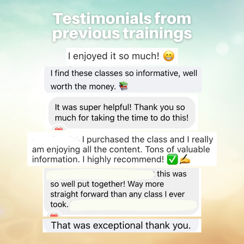 Testimonials from Previous Trainings. Examples: