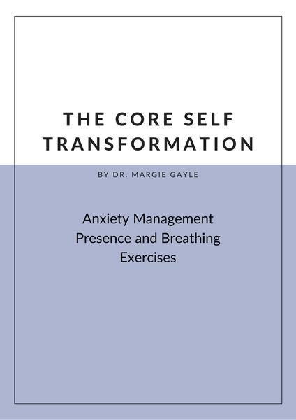 The Core Self Transformation