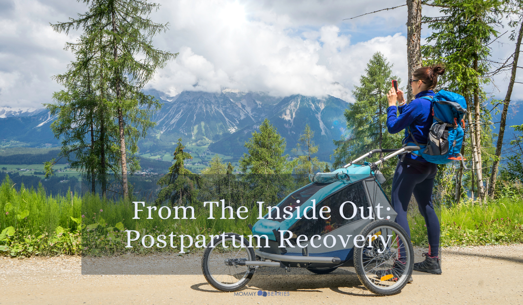 From the Inside Out: Postpartum Recovery