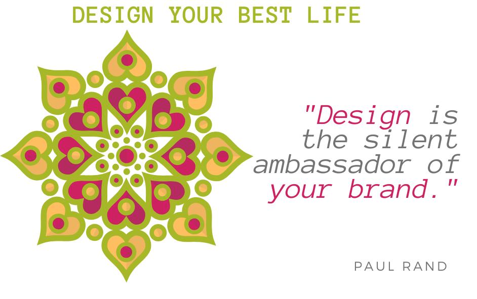 Design Your Best Life Quote