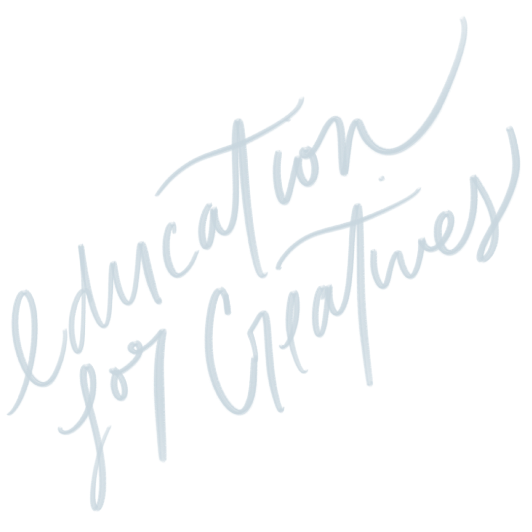 Education for Creatives